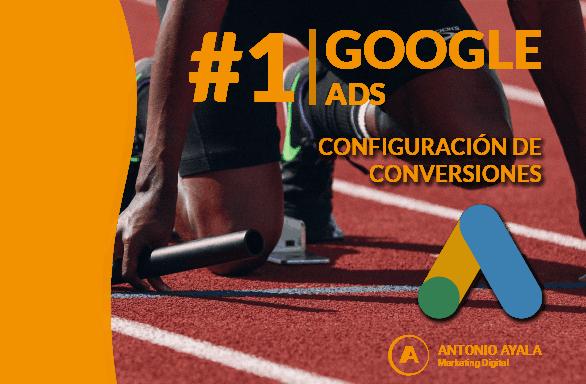 Cómo configurar conversiones en Google Ads
